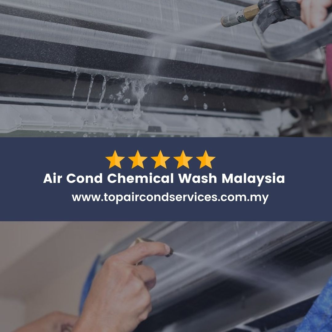 Air Cond Chemical Wash Malaysia