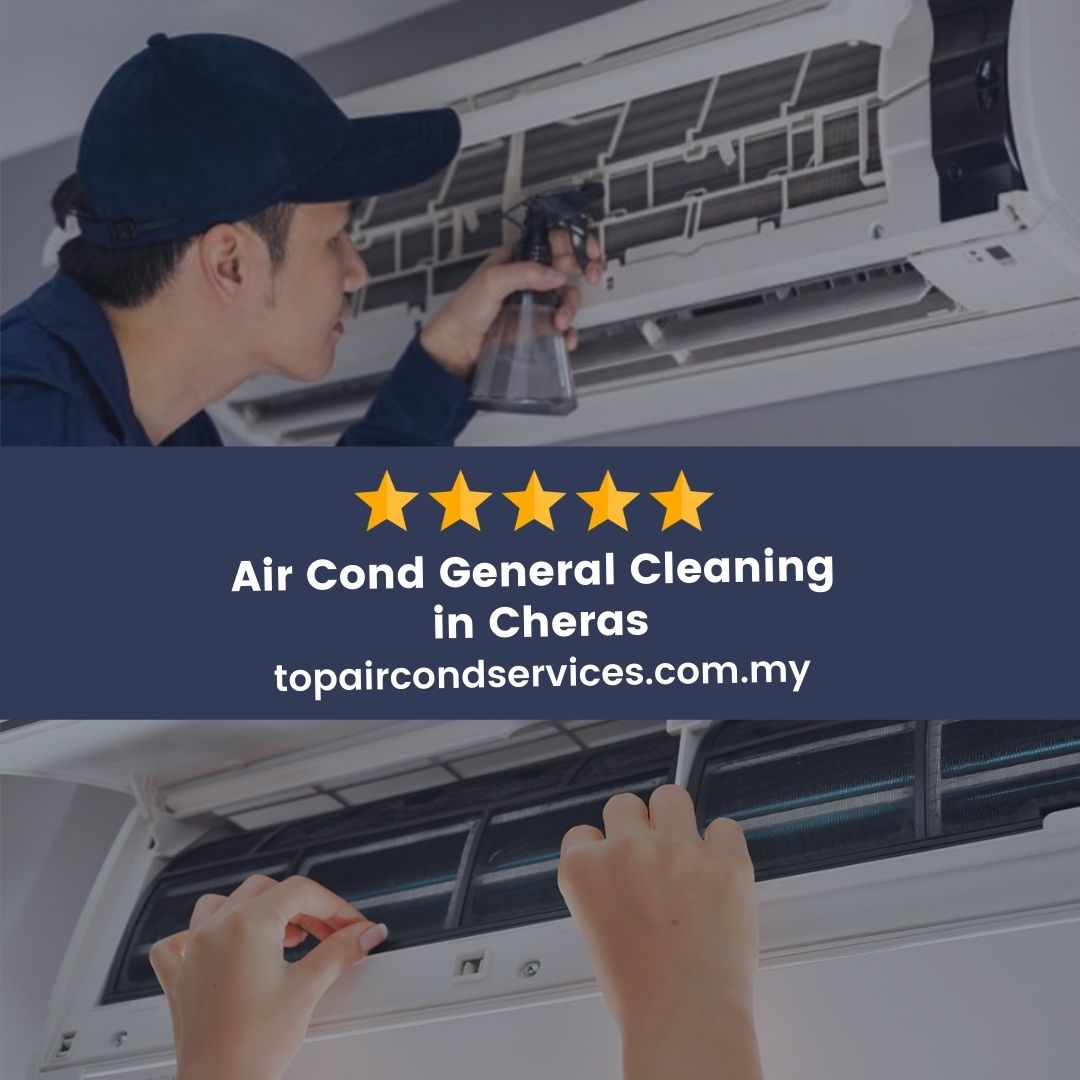 Air Cond General Cleaning Cheras