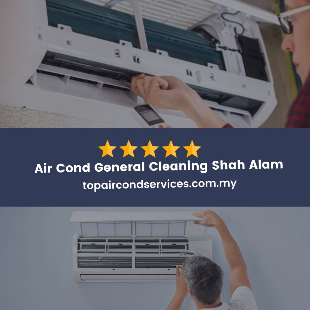 Air Cond General Cleaning Shah Alam