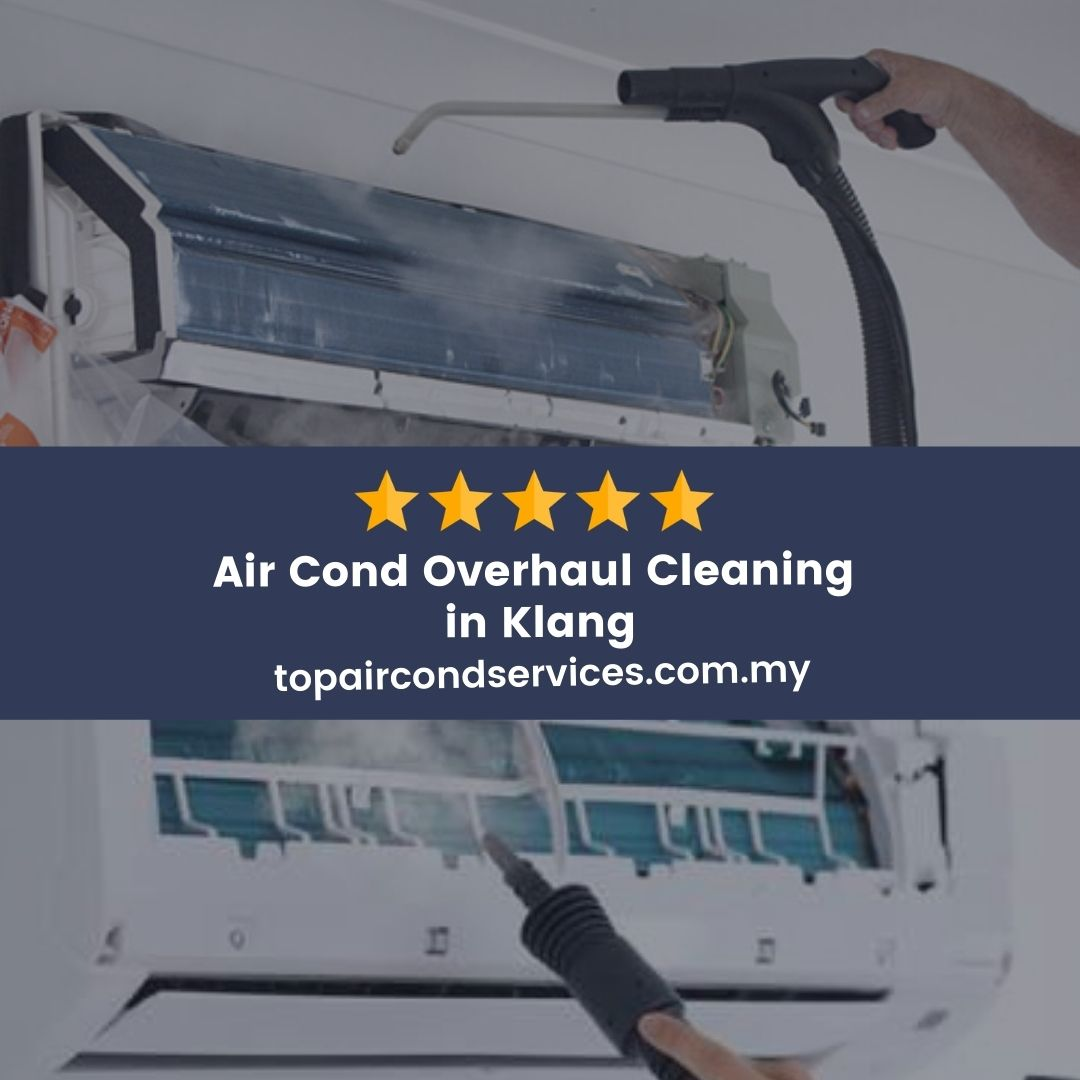 Air Cond Overhaul Cleaning Service Klang