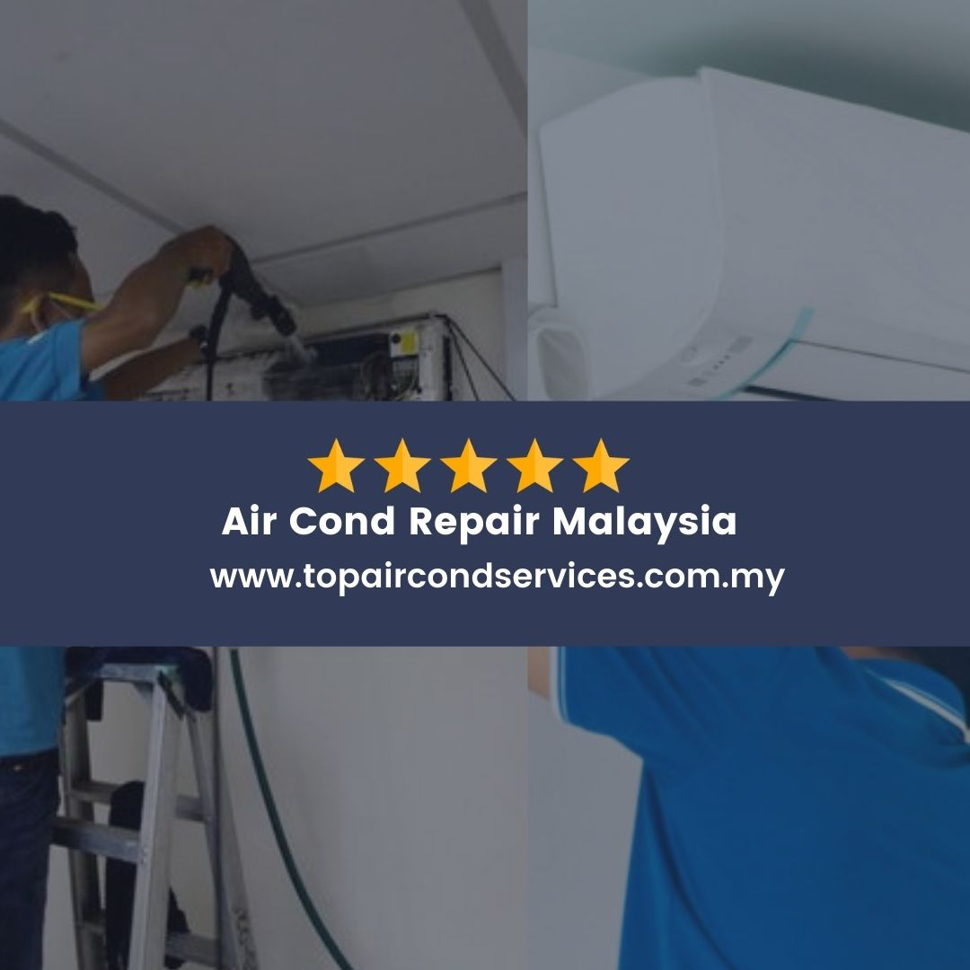 Air Cond Repair Malaysia