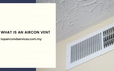 What is An Aircon Vent and How Does It Work