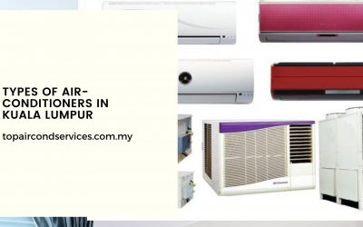 Various Types of Air-Conditioners in Kuala Lumpur