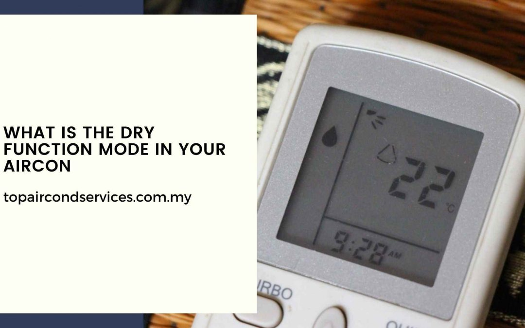 What Is the Dry Function Mode in Your Air Cond