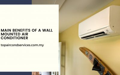 Main Benefits of a Wall Mounted Air Conditioner