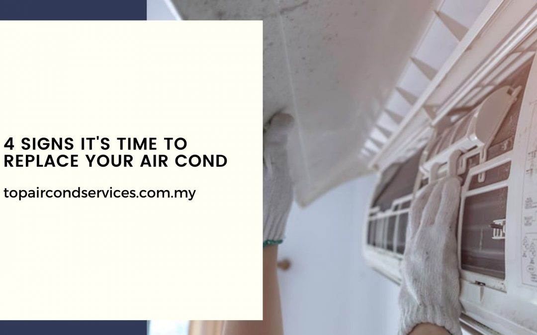 Signs It's Time To Replace Your Air Cond