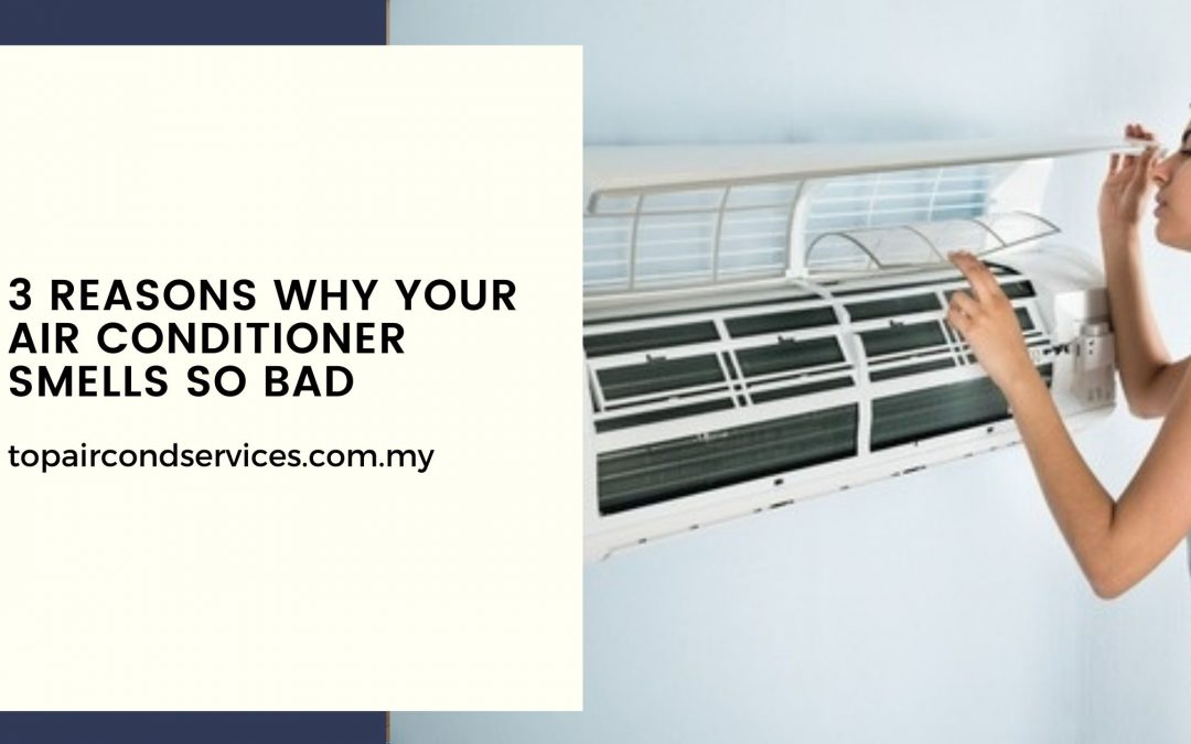 Why Your Air conditioner Smells So Bad