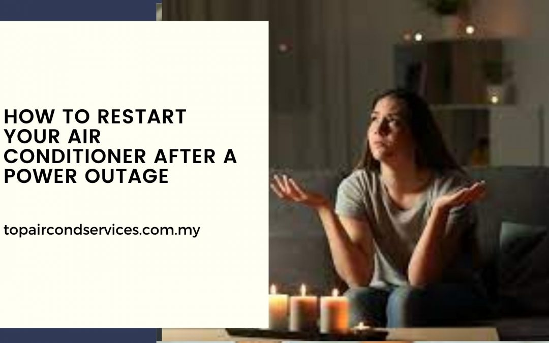 How to Restart Your Air Conditioner After a Power Outage