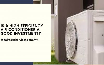 Is a High Efficiency Air Conditioner a Good Investment?