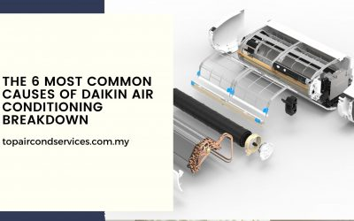 The 6 Most Common Causes Of Daikin Air Conditioning Breakdown