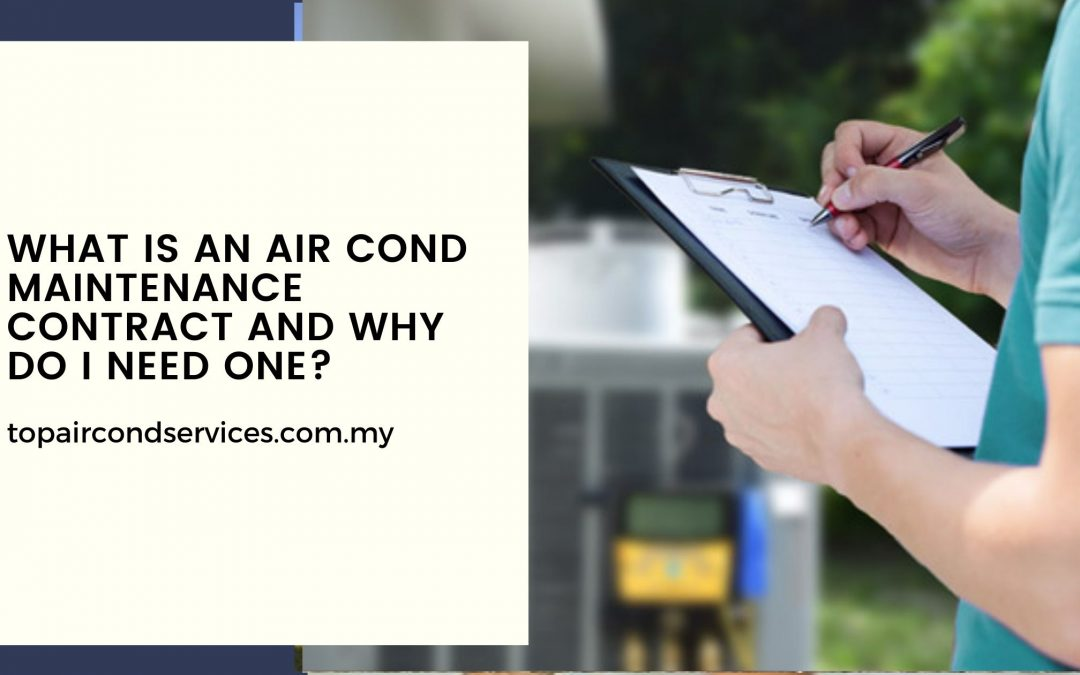 What is an Air Cond Maintenance Contract and Why Do I Need One?