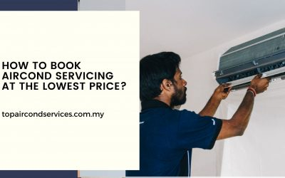 How To Book Aircond Servicing At The Lowest Price?