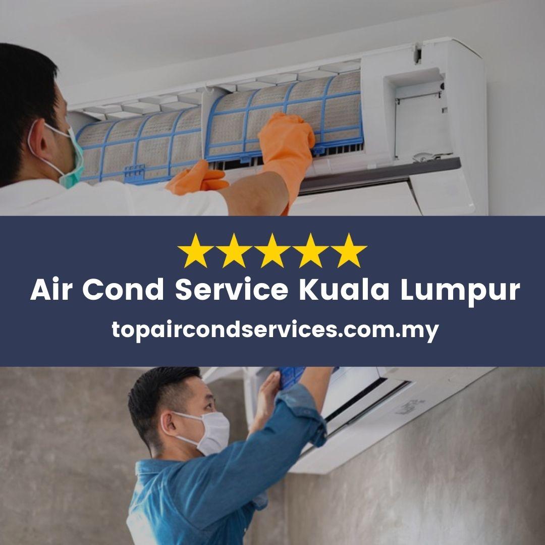 Air Cond Service Kuala Lumpur